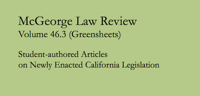 McGeorge Law Review Volume 46.3: Greensheets