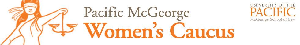 Pacific McGeorge Women's Caucus